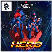 Play & Download Hero (feat. Elizaveta) by Pegboard Nerds | Napster