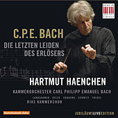 Play & Download C.P.E. Bach: Die letzten Leiden des Erlösers, Wq. 233 (Passions-Kantate für Soli, Chor und Orchester) by Various Artists | Napster