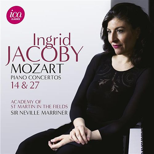 Play & Download Mozart: Piano Concertos Nos. 14 & 27 by Ingrid Jacoby | Napster