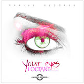 Your Eyes - Single by I-Octane