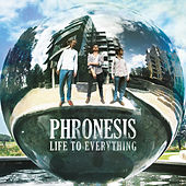 Play & Download Life to Everything by Phronesis | Napster