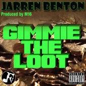 Gimmie the Loot by Jarren Benton