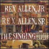 The Singing Cowboys by Rex Allen, Jr.