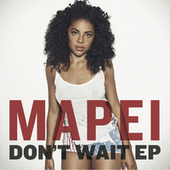 Play & Download Don't Wait EP by Mapei | Napster