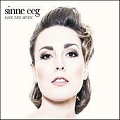 Face the Music by Sinne Eeg