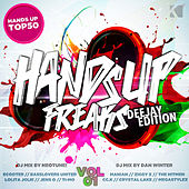 Hands Up Freaks, Vol. 1 (Deejay Edition) von Various Artists