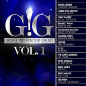 Play & Download Gospel Independent Greats (GIG) Vol .1 by Various Artists | Napster