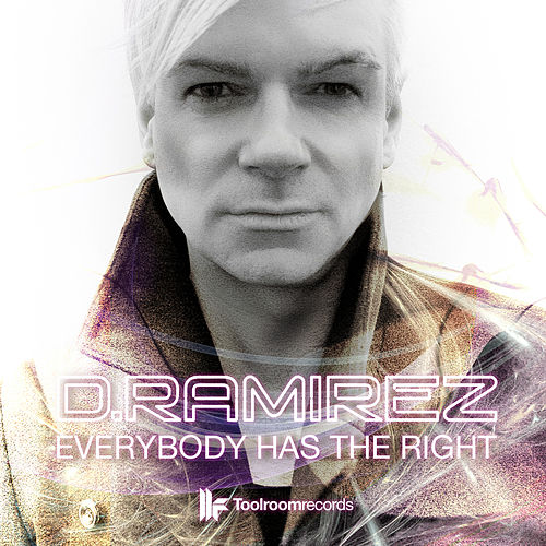Everybody Has The Right by D. Ramirez