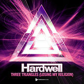 Play & Download Three Triangles (Losing My Religion) by Hardwell | Napster