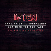Play & Download Man With The Red Face (The Anniversary Remixes) by Funkagenda | Napster