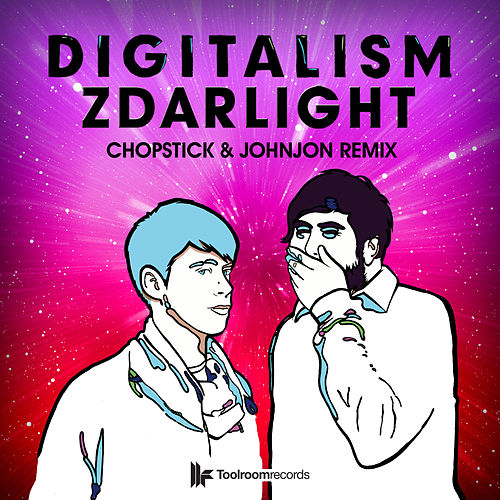 Play & Download Zdarlight (Chopstick & Johnjon Remix) by Digitalism | Napster