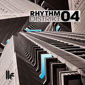 Play & Download Rhythm Distrikt 04 by Various Artists | Napster