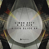 Disco Slice EP by DJ Dan