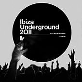 Play & Download Ibiza Underground 2011 by Various Artists | Napster