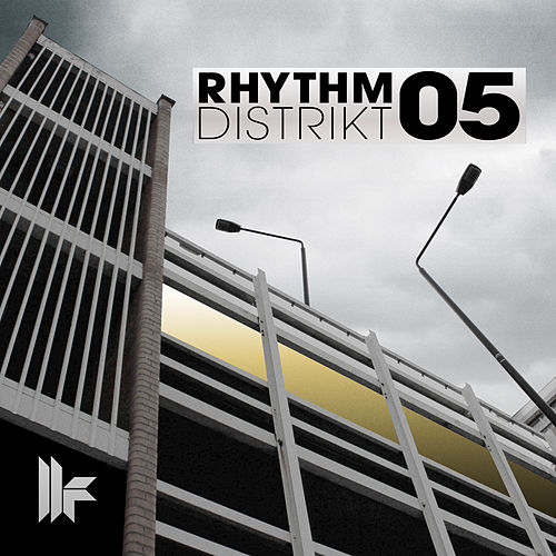 Play & Download Rhythm Distrikt 05 by Various Artists | Napster