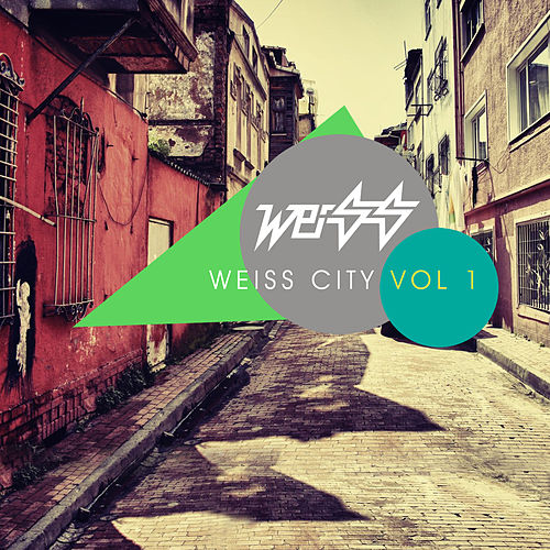 Play & Download Weiss City Vol 1 by Weiss | Napster