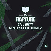Sail Away (Digitalism Remix) by The Rapture