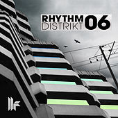 Rhythm Distrikt 06 by Various Artists