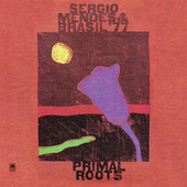 Play & Download Primal Roots by Sergio Mendes | Napster