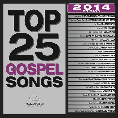 Play & Download Top 25 Gospel Songs 2014 by Various Artists | Napster