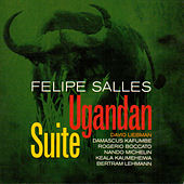 Play & Download Ugandan Suite by Felipe Salles | Napster