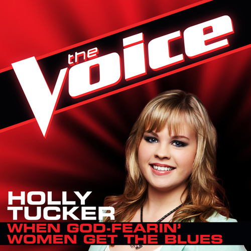 Play & Download When God-Fearin' Women Get the Blues by Holly Tucker | Napster
