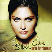 Play & Download Sen Benimsin by Sibel Can | Napster