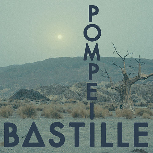 Play & Download Pompeii by Bastille | Napster