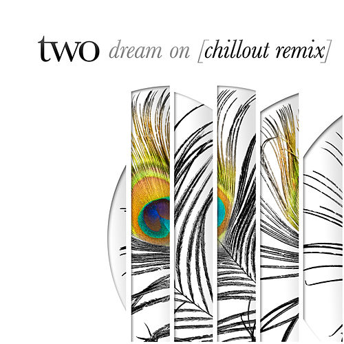 Dream On (feat. Rikard Fohlin) [Chillout Remix] - Single by Two