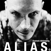 Play & Download Ekstrem Almindelig by Alias | Napster