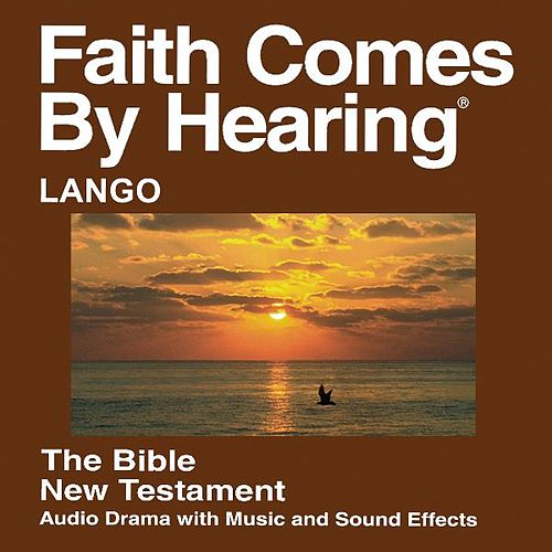 Play & Download Lango New Testament (Dramatized) by The Bible | Napster