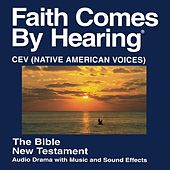 Play & Download Cev Native American Voices New Testament - Contemporary English Version Native American Voices by The Bible | Napster