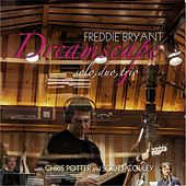 Play & Download Dreamscape: Solo, Duo, Trio by Freddie Bryant | Napster
