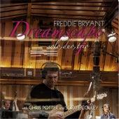 Dreamscape: Solo, Duo, Trio by Freddie Bryant