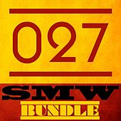 Play & Download Smw Bundle 027 by Various Artists | Napster