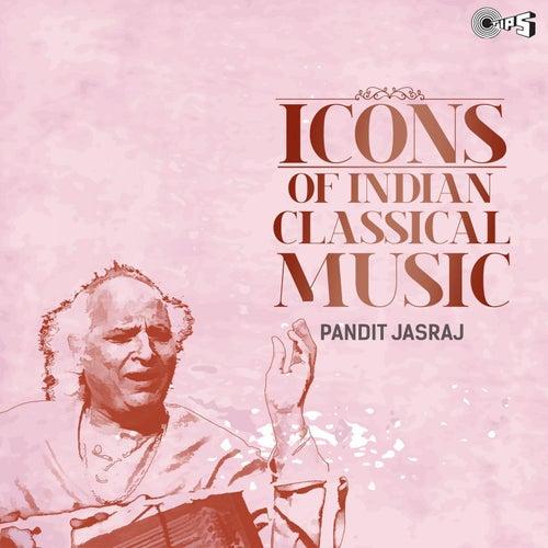 Icons of Indian Classical Music: Pandit Jasraj by Pandit Jasraj