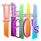 Play & Download Hits of the 60's by Various Artists | Napster