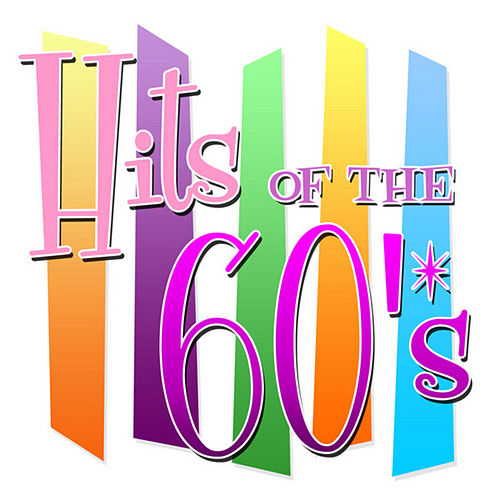 Hits of the 60's by Various Artists