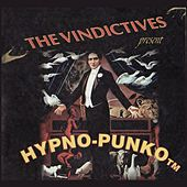 Play & Download Hypno-Punko by The Vindictives | Napster