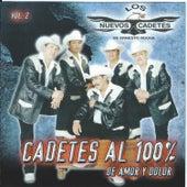 Cadetes Al 100%, Vol. 2: De Amor y Dolor by Los Nuevos Cadetes De...