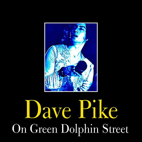 On Green Dolphin Street by Dave Pike