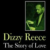 The Story of Love by Dizzy Reece