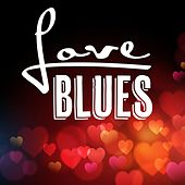 Love Blues von Various Artists