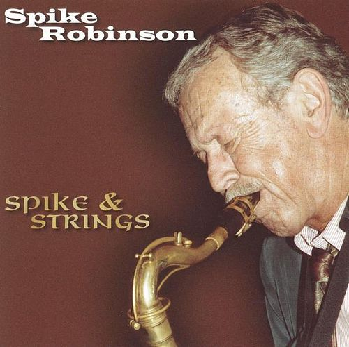Spike & Strings by Spike Robinson