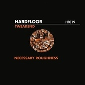 Play & Download Tweakend by Hardfloor | Napster