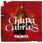 Palante by Chupacabras