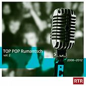 Play & Download Top Pop Rumantsch, Vol. 2 (2008-2012) by Various Artists | Napster