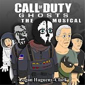 Call of Duty Ghosts the Musical by Logan Hugueny-Clark
