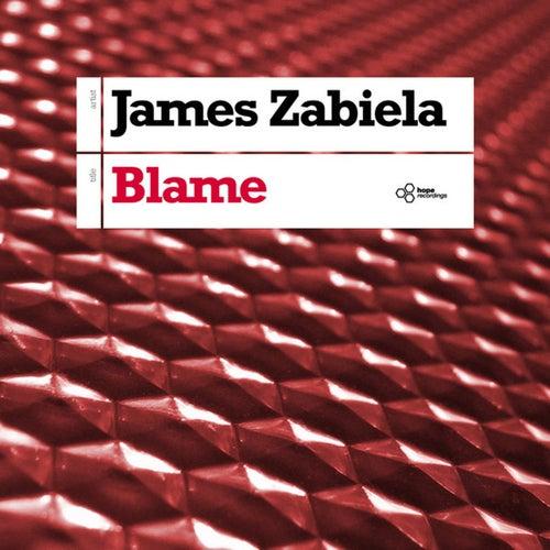 Play & Download Blame by James Zabiela | Napster