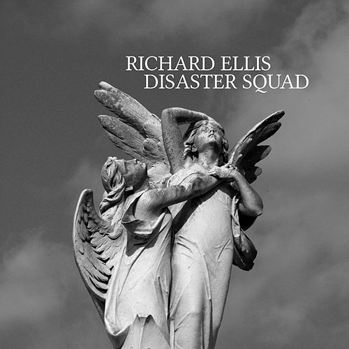 Disaster Squad by Richard Ellis